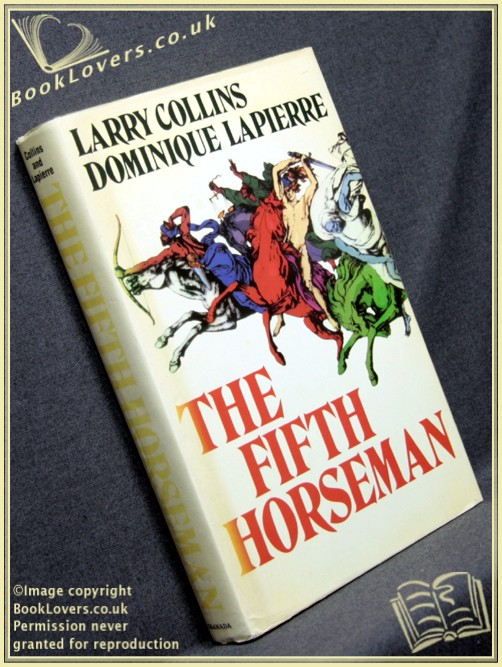 The Fifth Horseman - Larry Collins; Dominique Lapierrre;