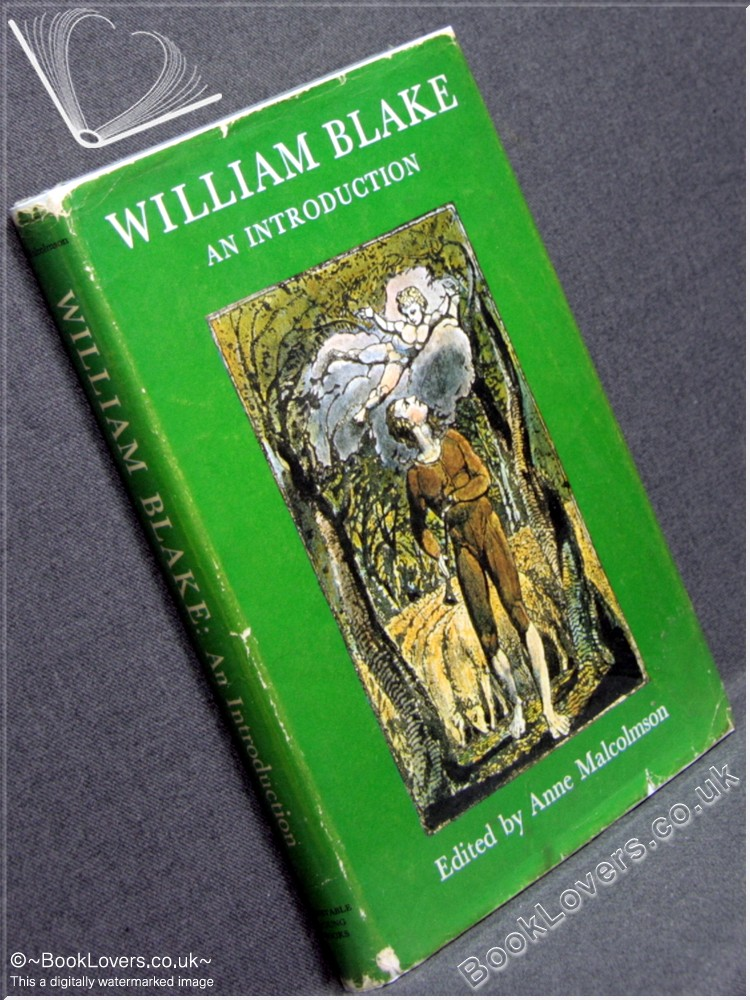William Blake: An Introduction - Edited by Anne Malcolmson