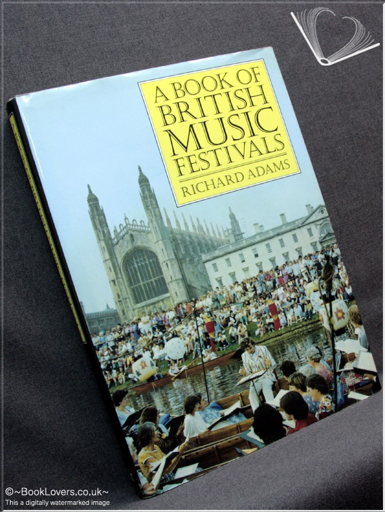 A Book of British Music Festivals - Richard Adams