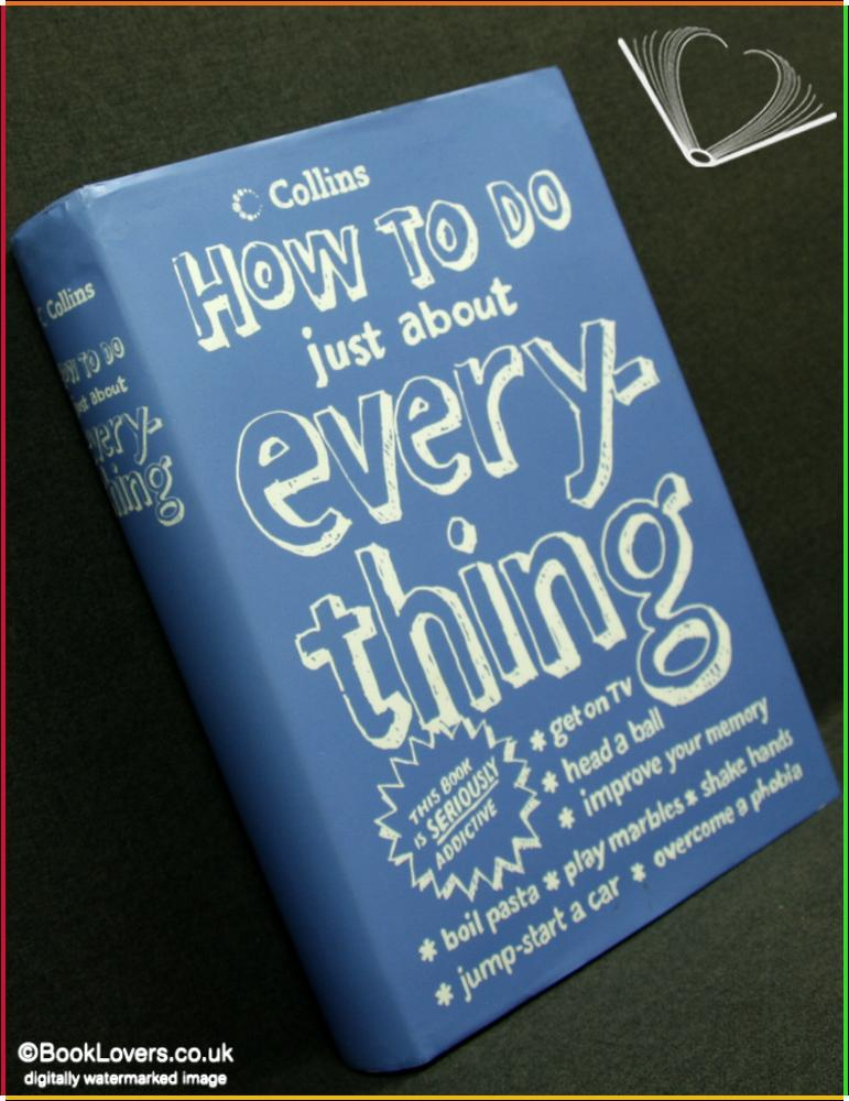 How To Do Just About Everything - Courtney Rosen & The eHow Editors Rosen