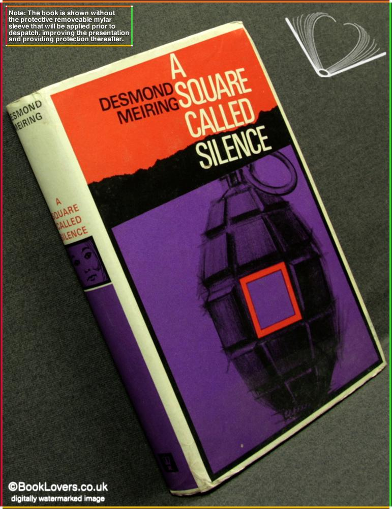 A Square Called Silence - Desmond Meiring