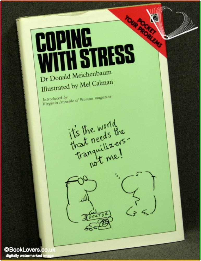 Coping with Stress - Donald Meichenbaum