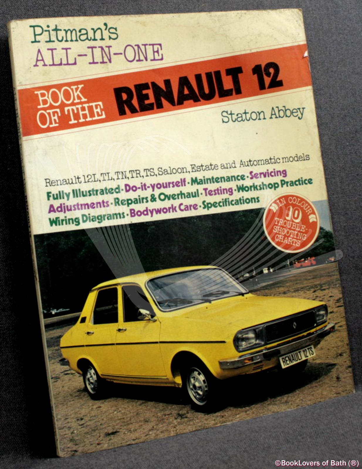 all in one book of the renault 12 a maintenance, fault tracing and