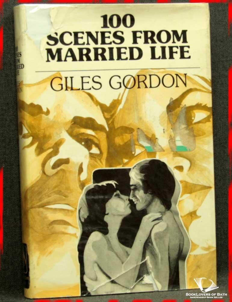 100 Scenes from Married Life: A Selection - Giles Gordon