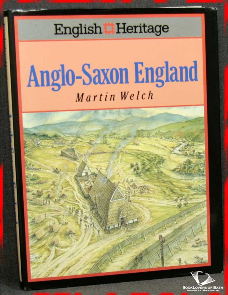 Anglo-Saxon England - Martin Welch