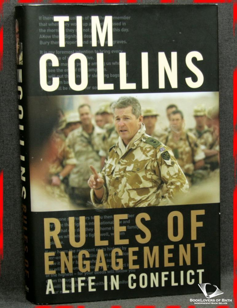 Rules of Engagement: A Life in Conflict - Tim Collins