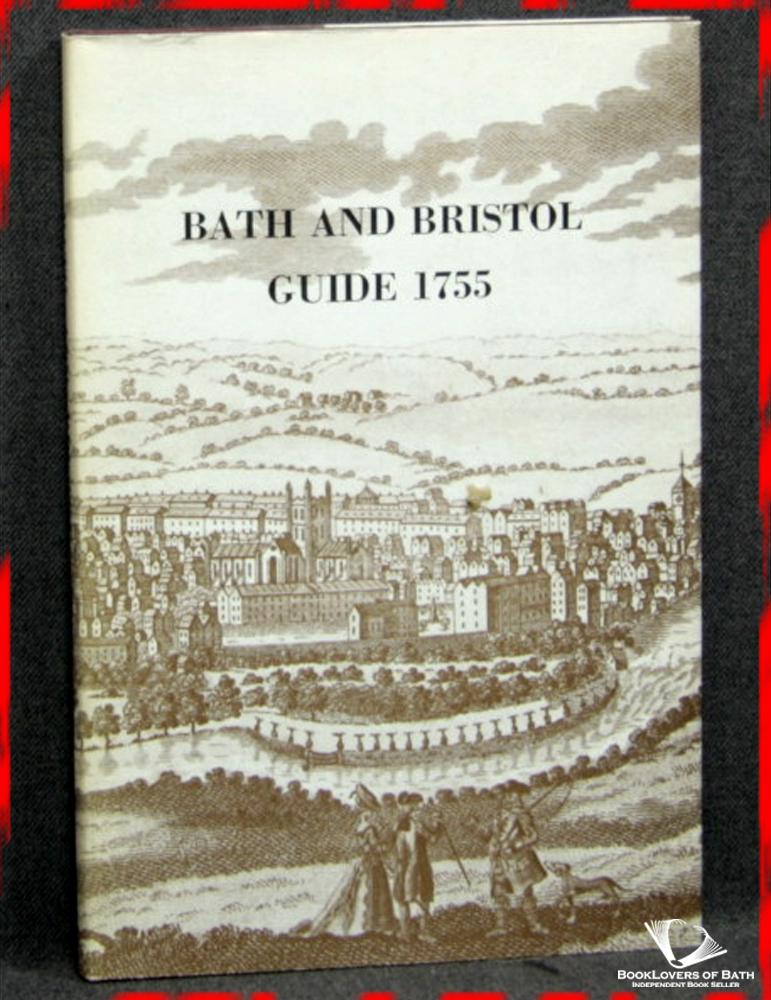 Bath and Bristol Guide 1755 - Anon.