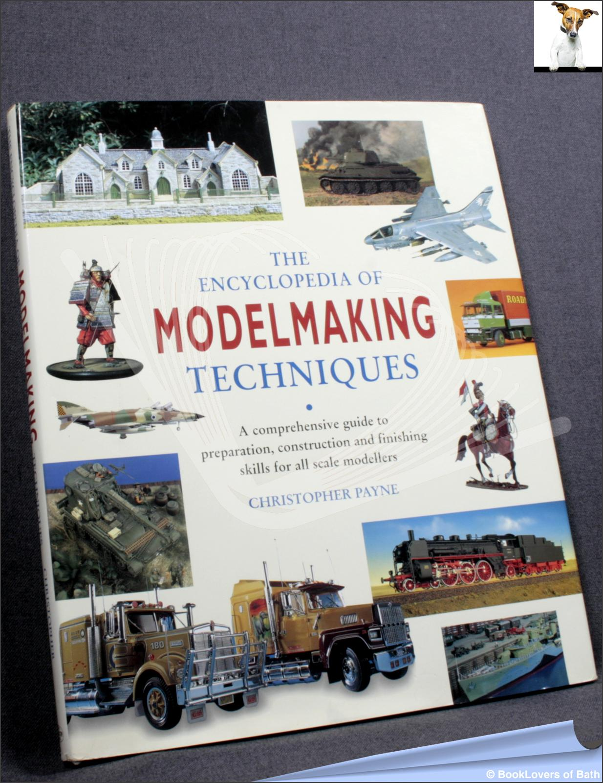 The Encyclopedia of Modelmaking Techniques - Christopher Payne