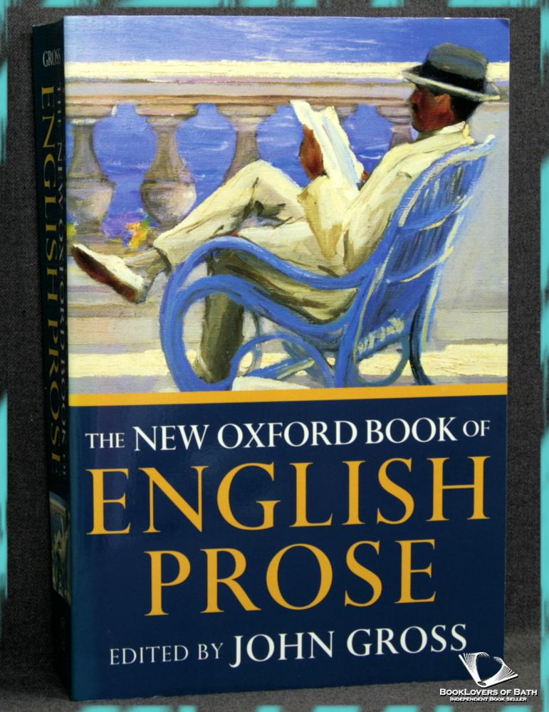 The New Oxford Book Of English Prose - John Gross