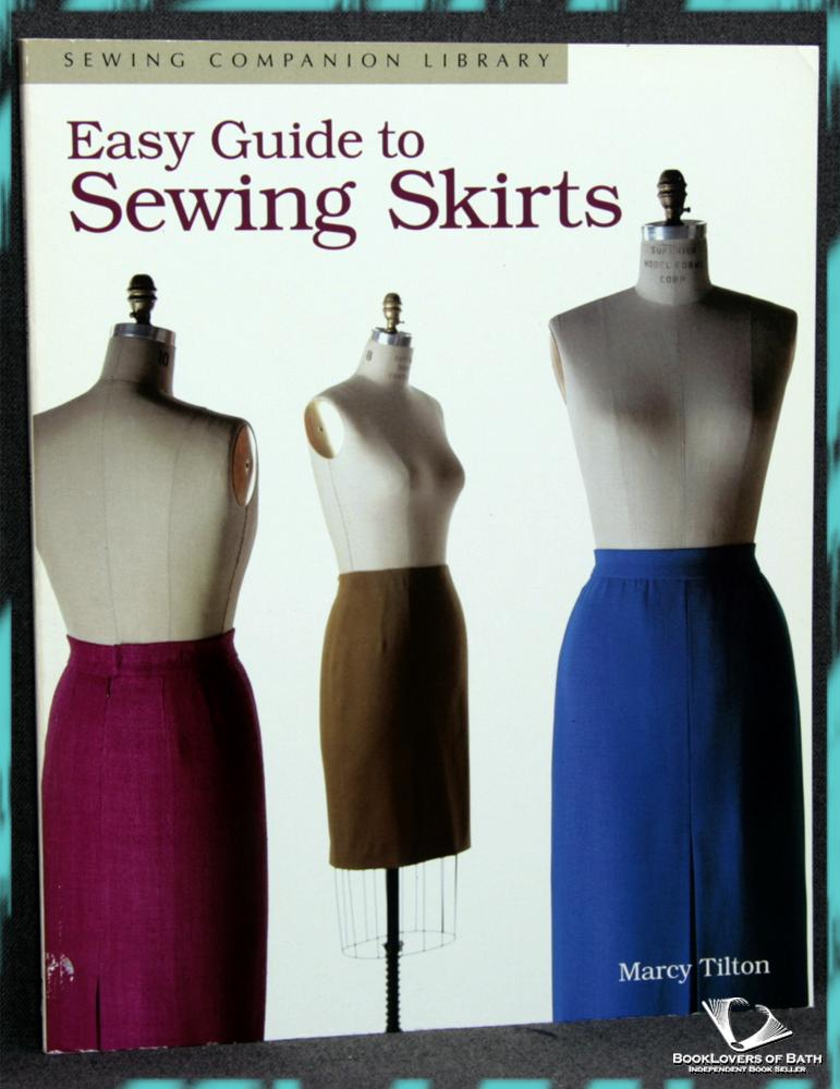 Easy Guide to Sewing Skirts - Marcy Tilton