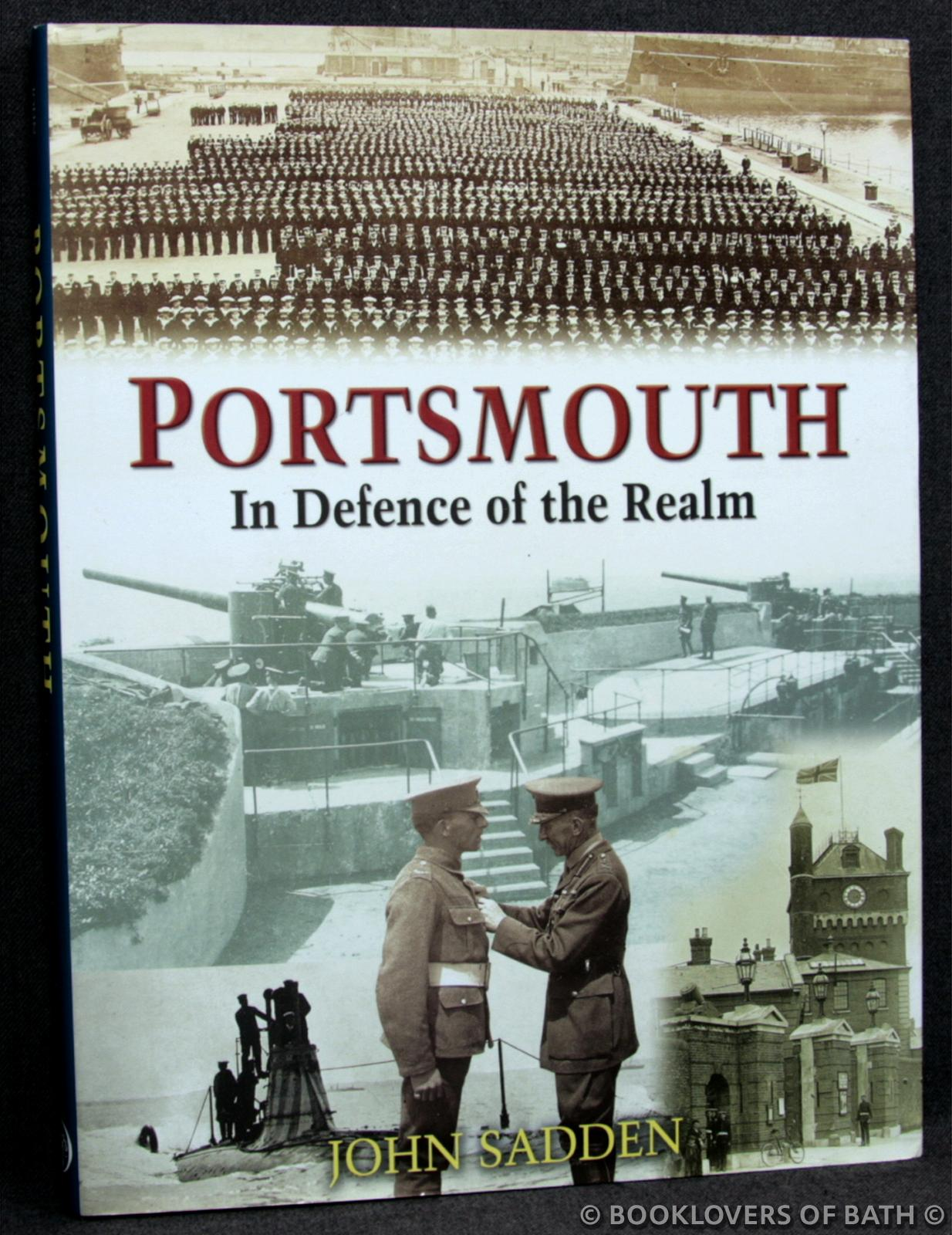 Portsmouth: In Defence of the Realm - John Sadden