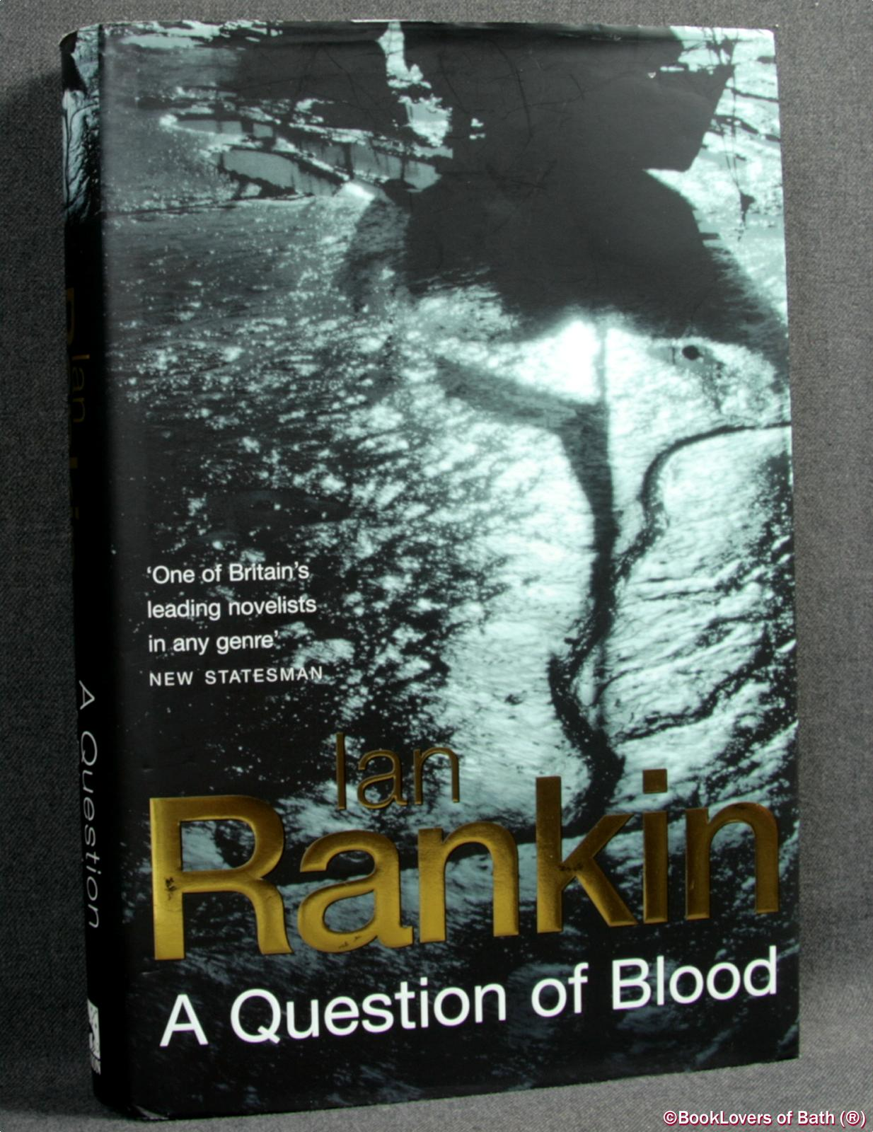 A Question of Blood - Ian Rankin