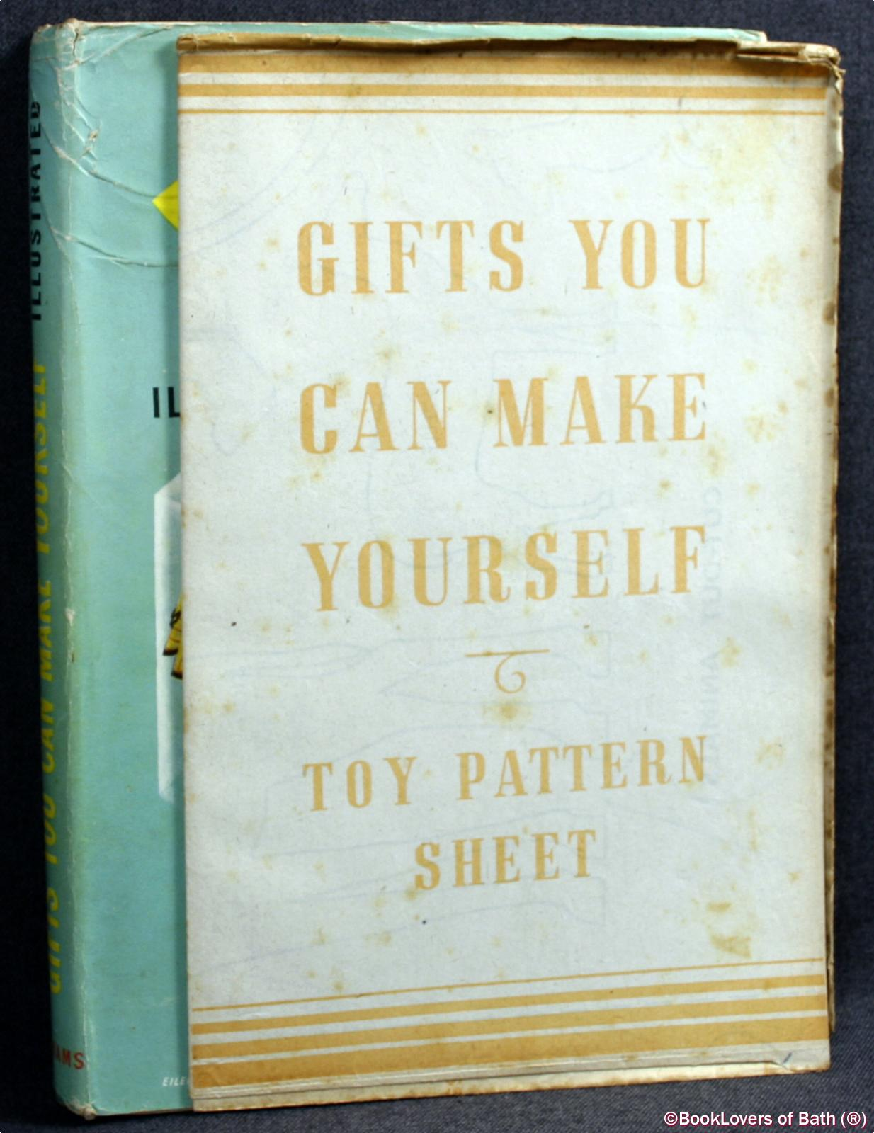 Gifts You Can Make Yourself: A Selection of Delightful Gifts Whic