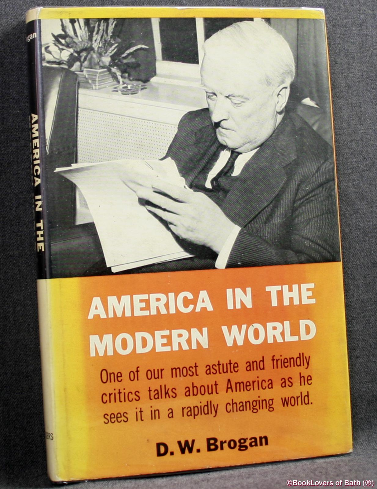 America In The Modern World - D. W. Brogan