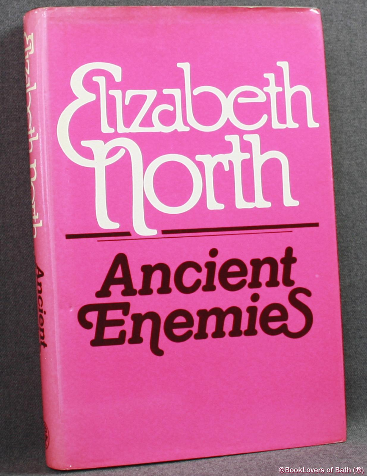 Ancient Enemies - Elizabeth North