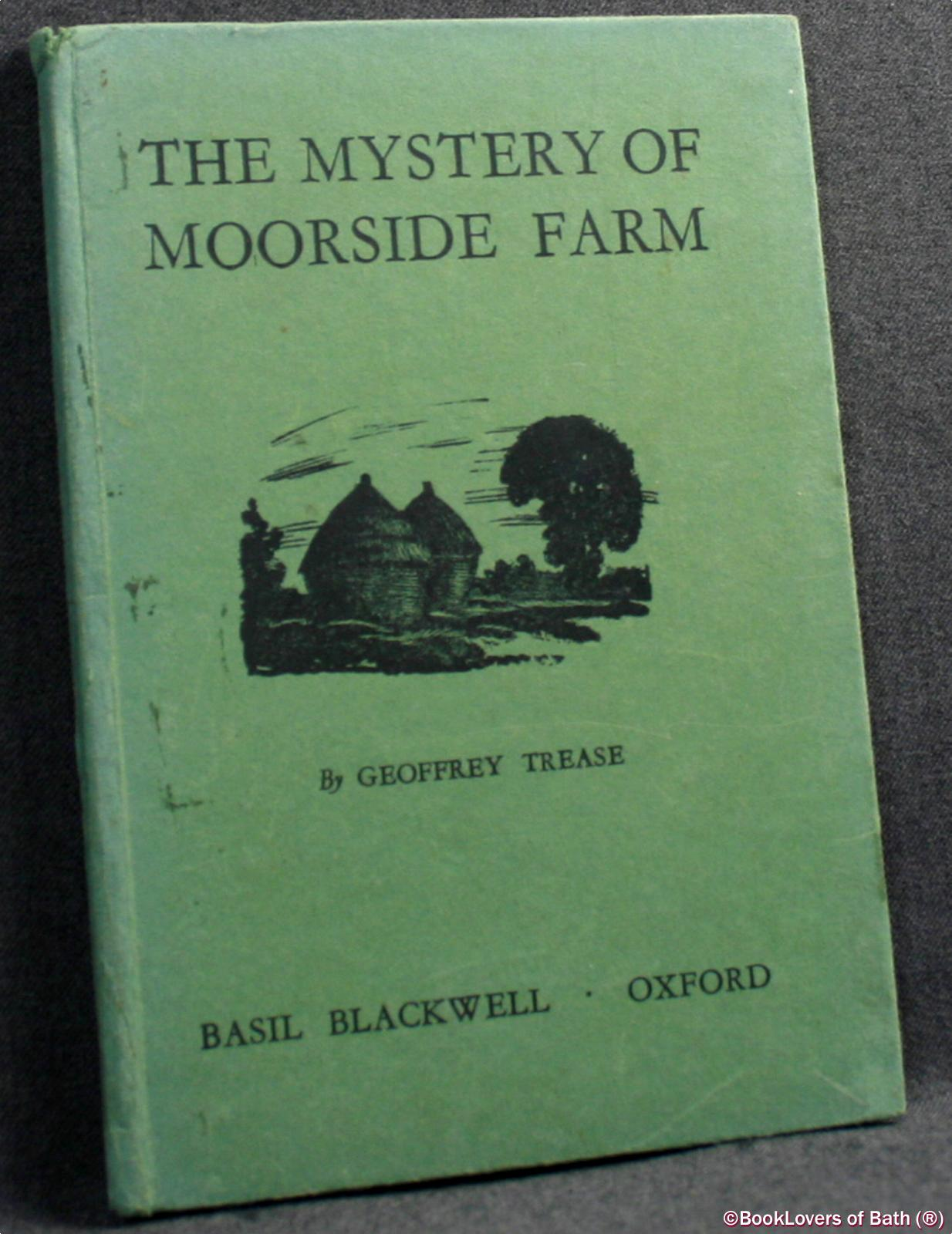 The Mystery Of Moorside Farm - Geoffrey Trease