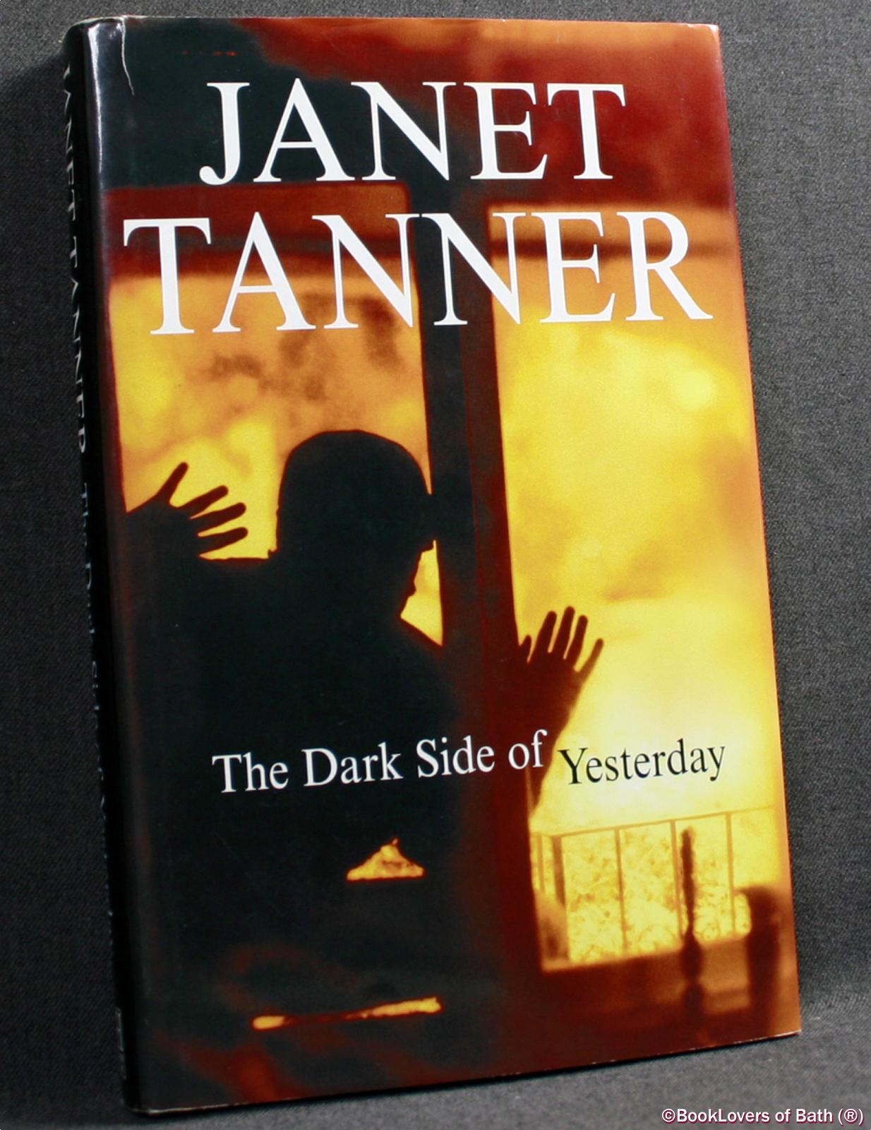 The Dark Side of Yesterday - Janet Tanner