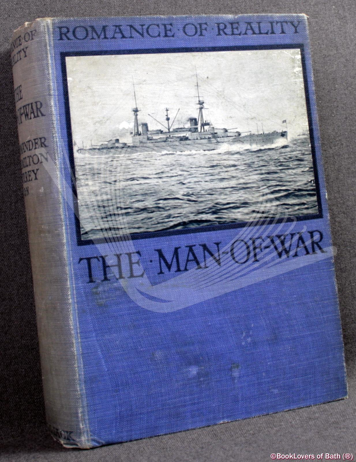 The Man-Of-War: What She Has Done, and What She Is Doing - E. [Edward] Hamilton Currey