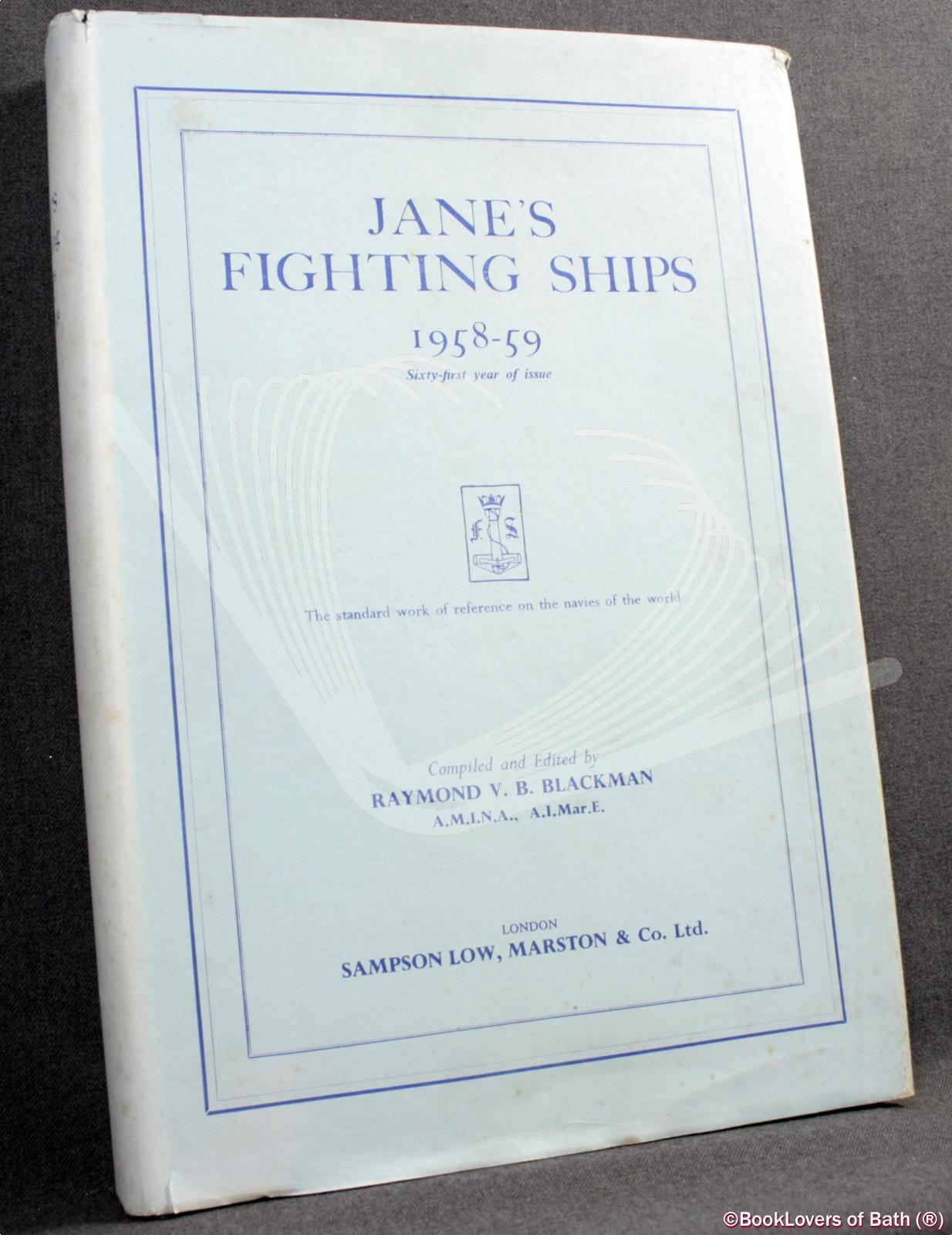 Jane's Fighting Ships 1958-59 - Raymond V. B. [Victor Bernard] Blackman