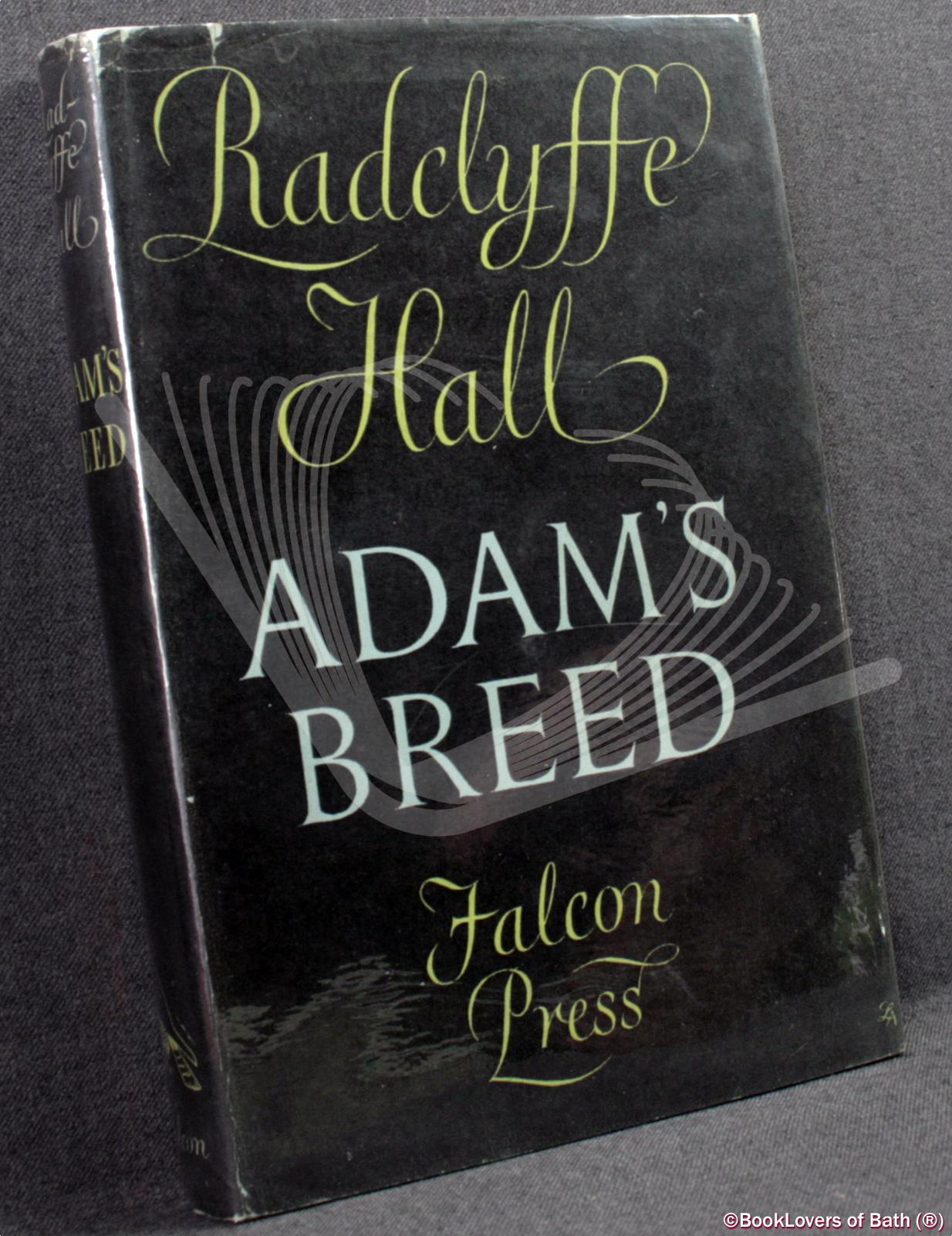 Adam's Breed - Radclyffe Hall