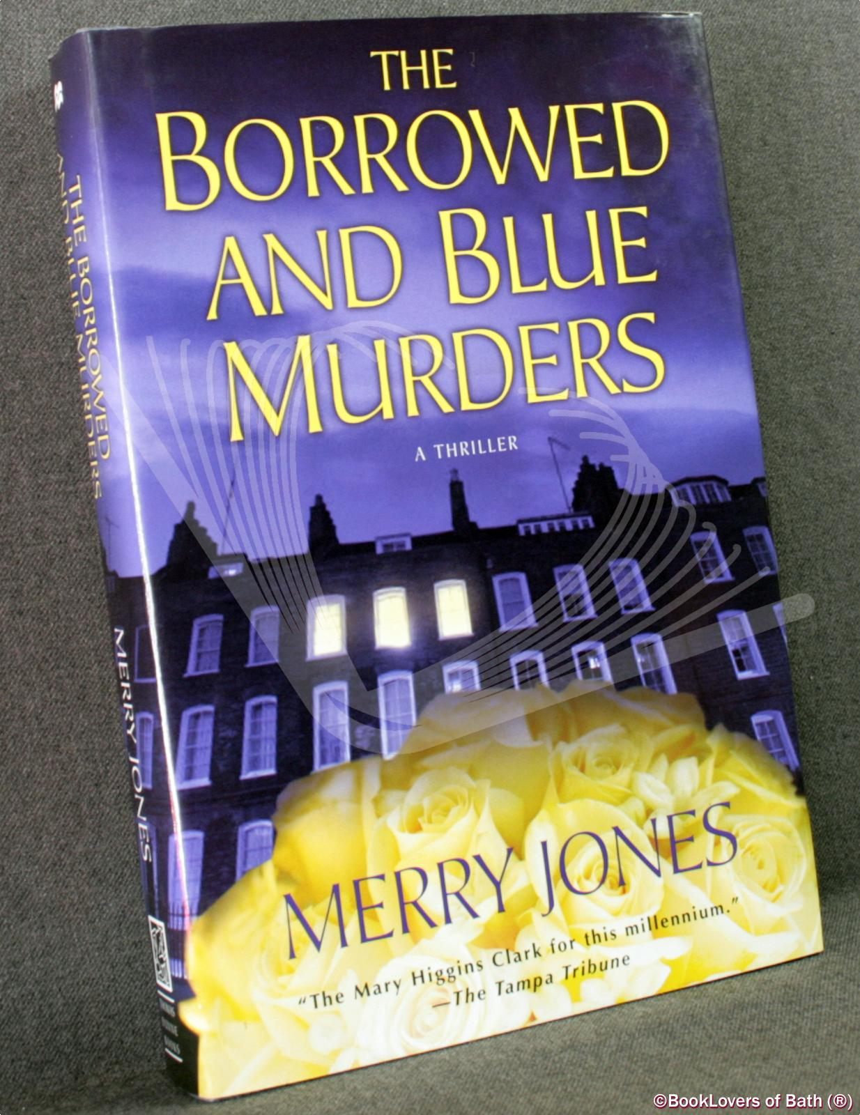 The Borrowed and Blue Murders  - Merry Jones