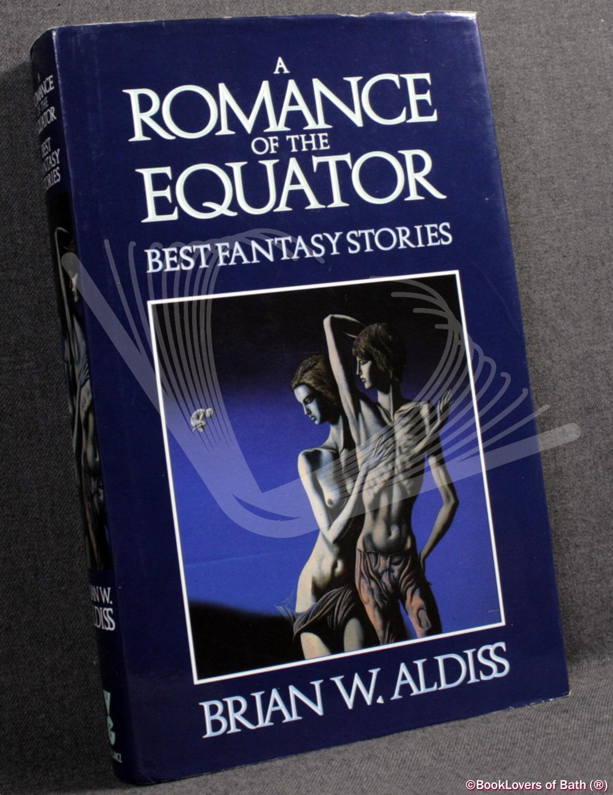 A Romance of the Equator - Brian W. [Wilson] Aldiss