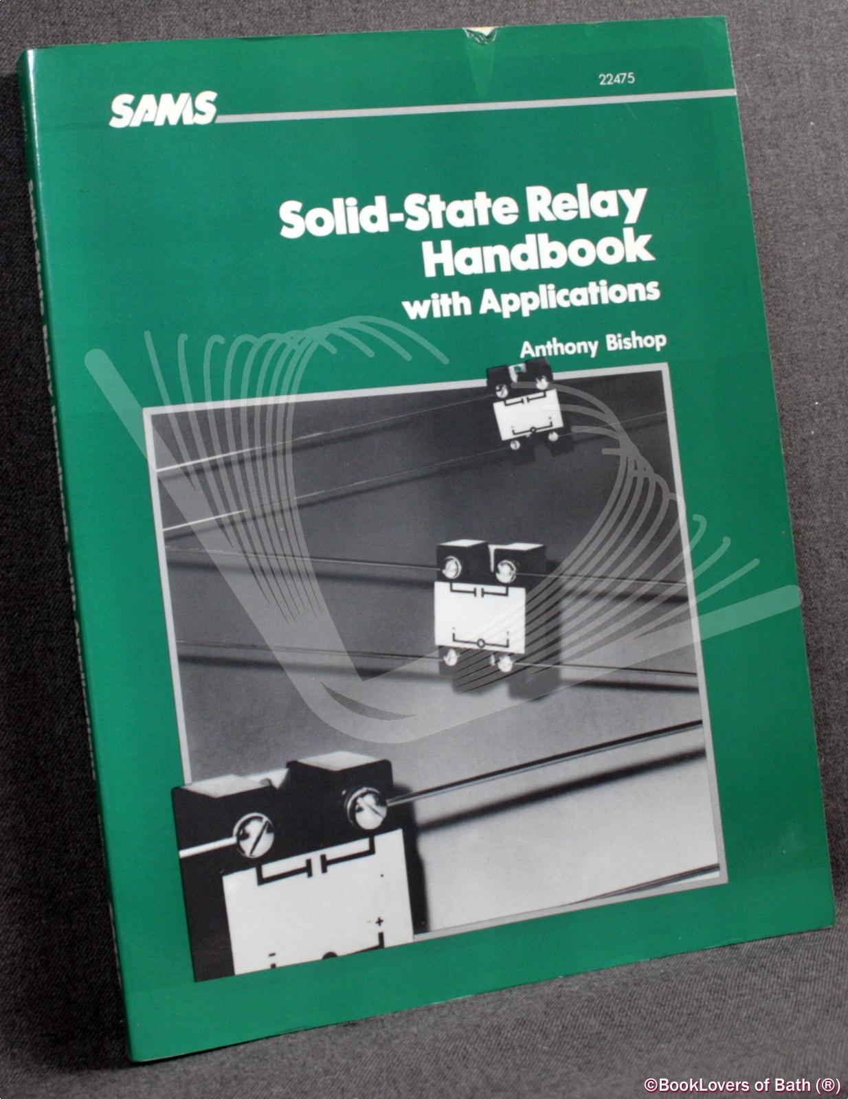 Solid-state Relay Handbook with Applications - Anthony Bishop