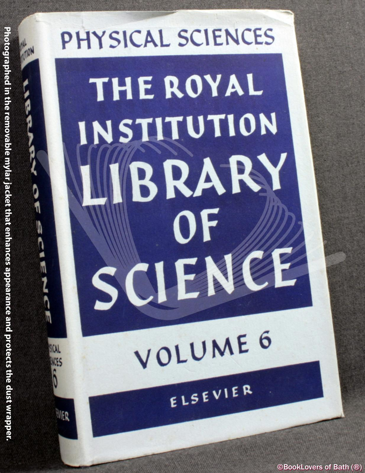 Physical Sciences - Edited by Lawrence Bragg & George Porter
