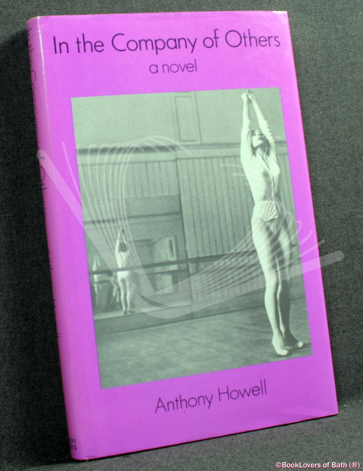 In the Company of Others - Anthony Howell