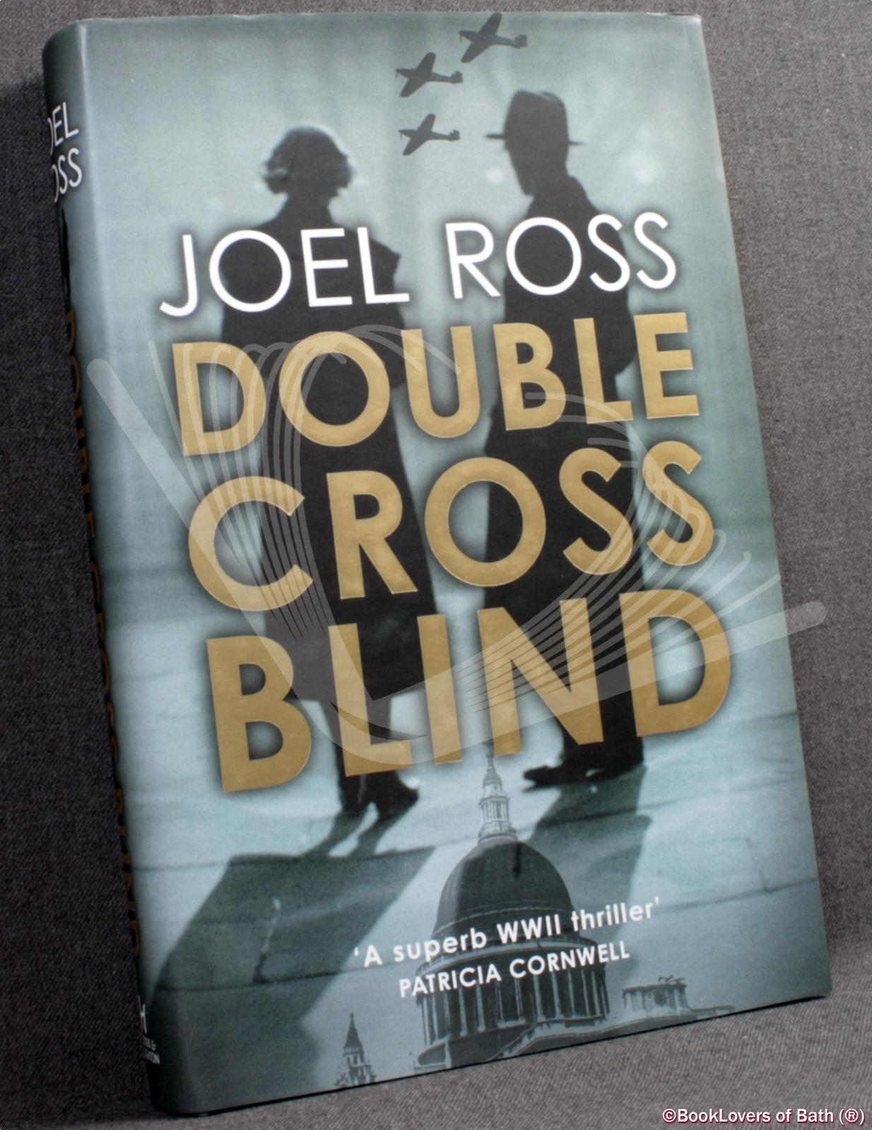 Double Cross Blind - Joel Ross