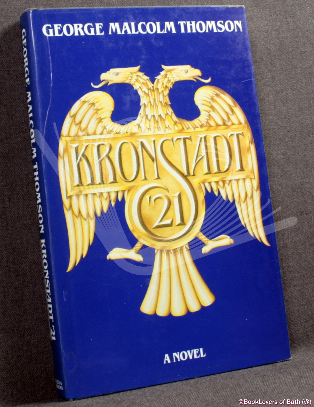 Kronstadt '21 - George Malcolm Thomson
