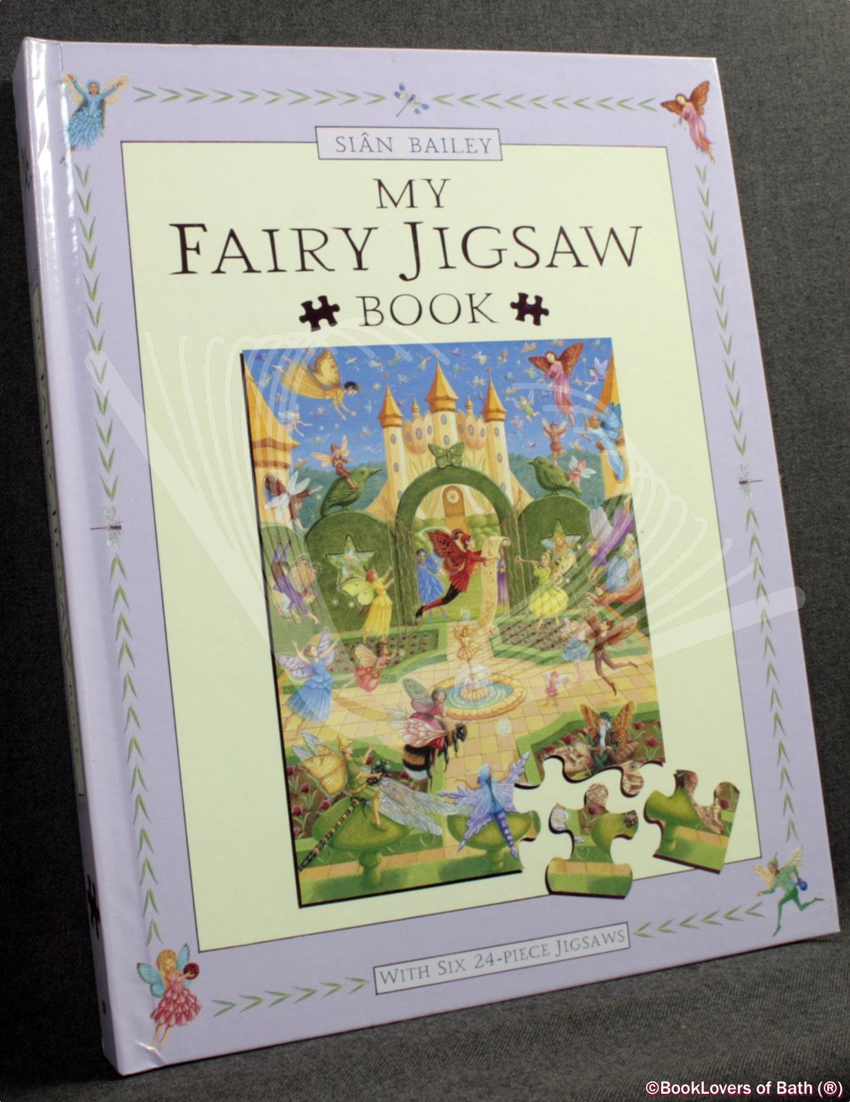 My Fairy Jigsaw Book - Sian Bailey