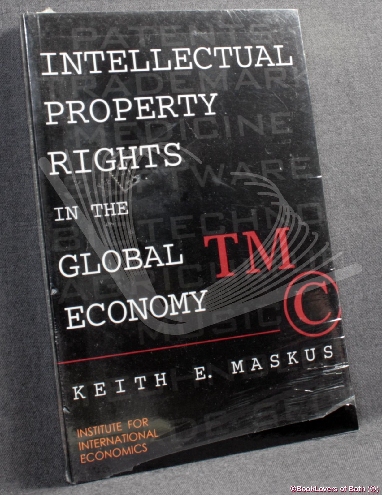 Intellectual Property Rights in the Global Economy - Keith E. [Eugene] Maskus