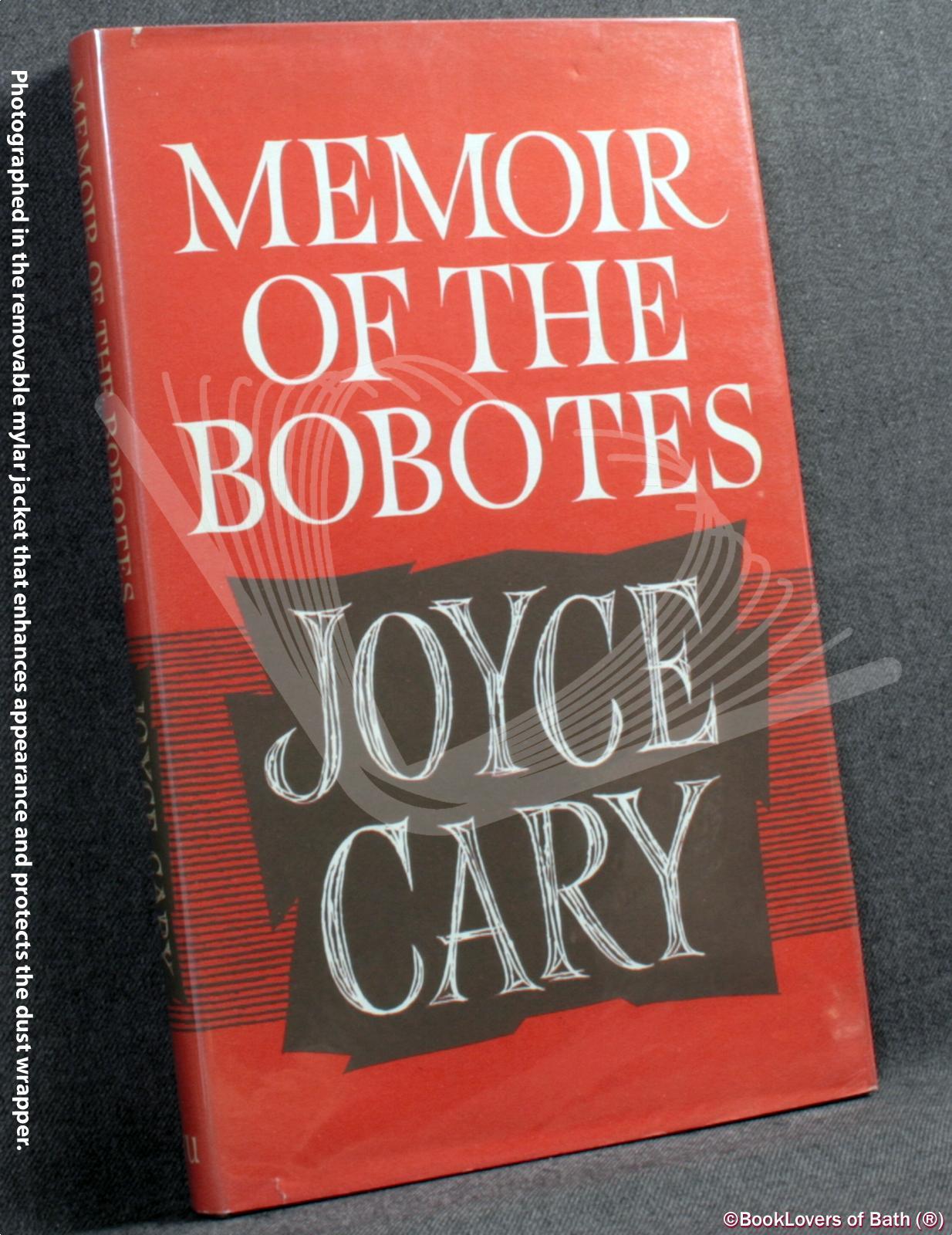 Memoir Of The Bobotes - Joyce Cary