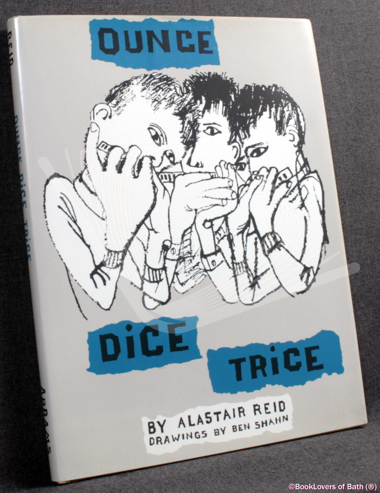 Ounce Dice Trice - Alastair Reid