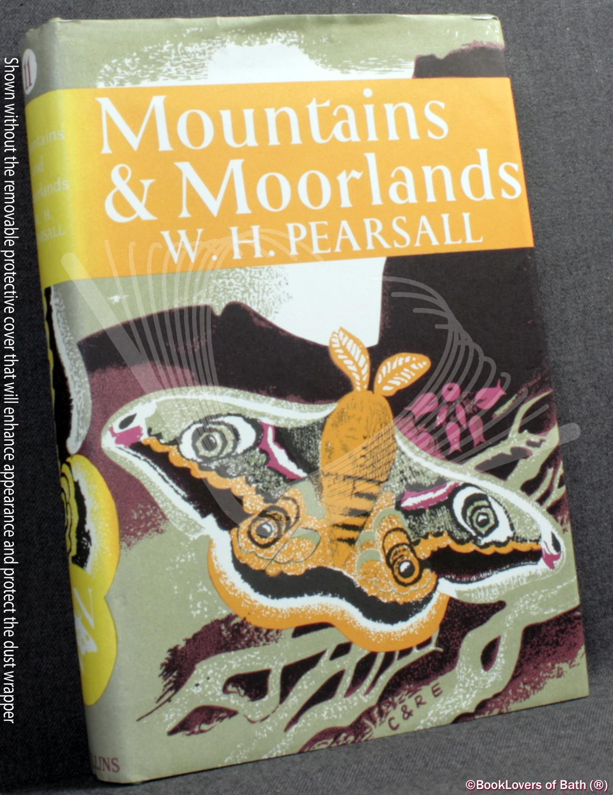 Mountains and Moorlands - W. H. Pearsall