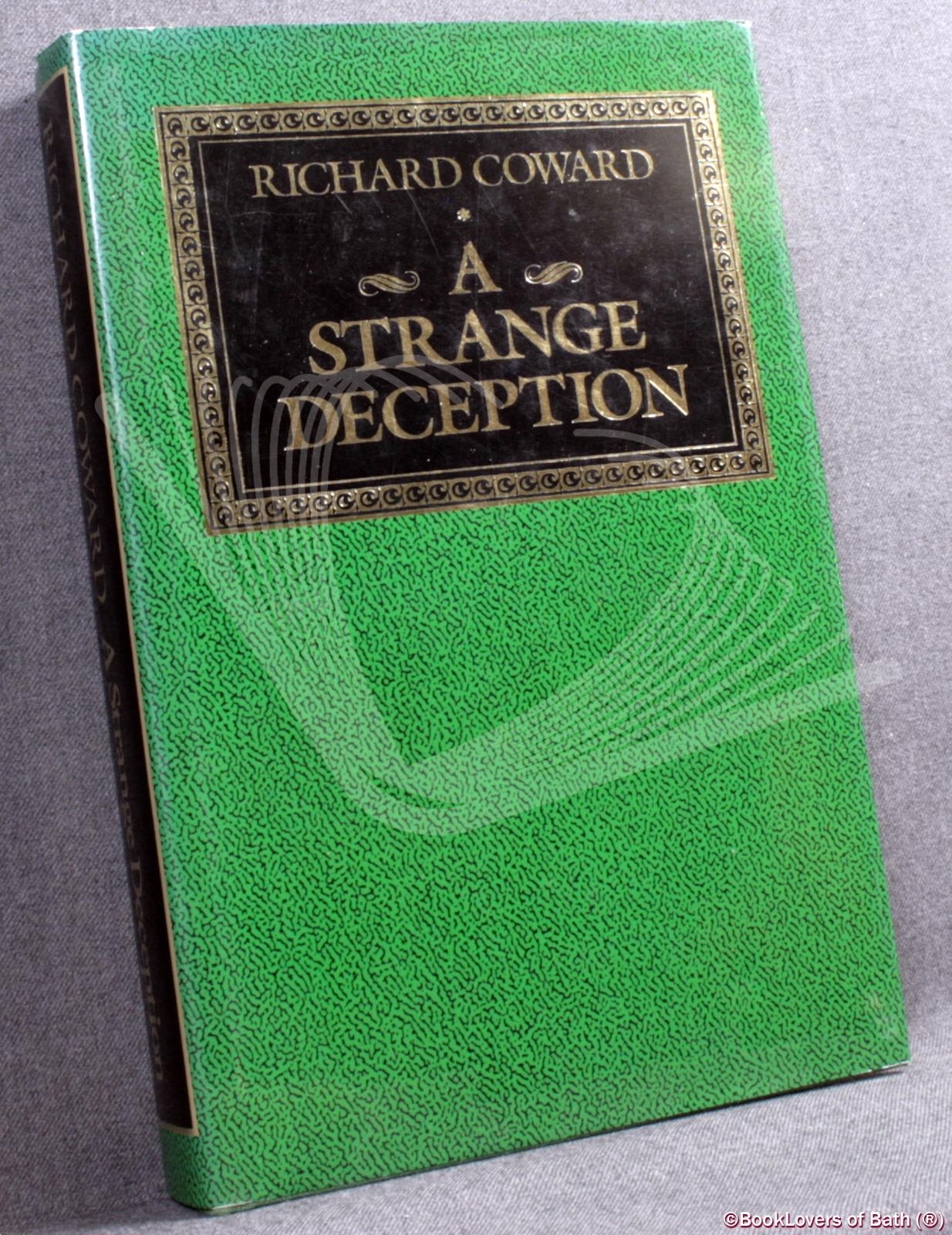 A Strange Deception - Richard Coward