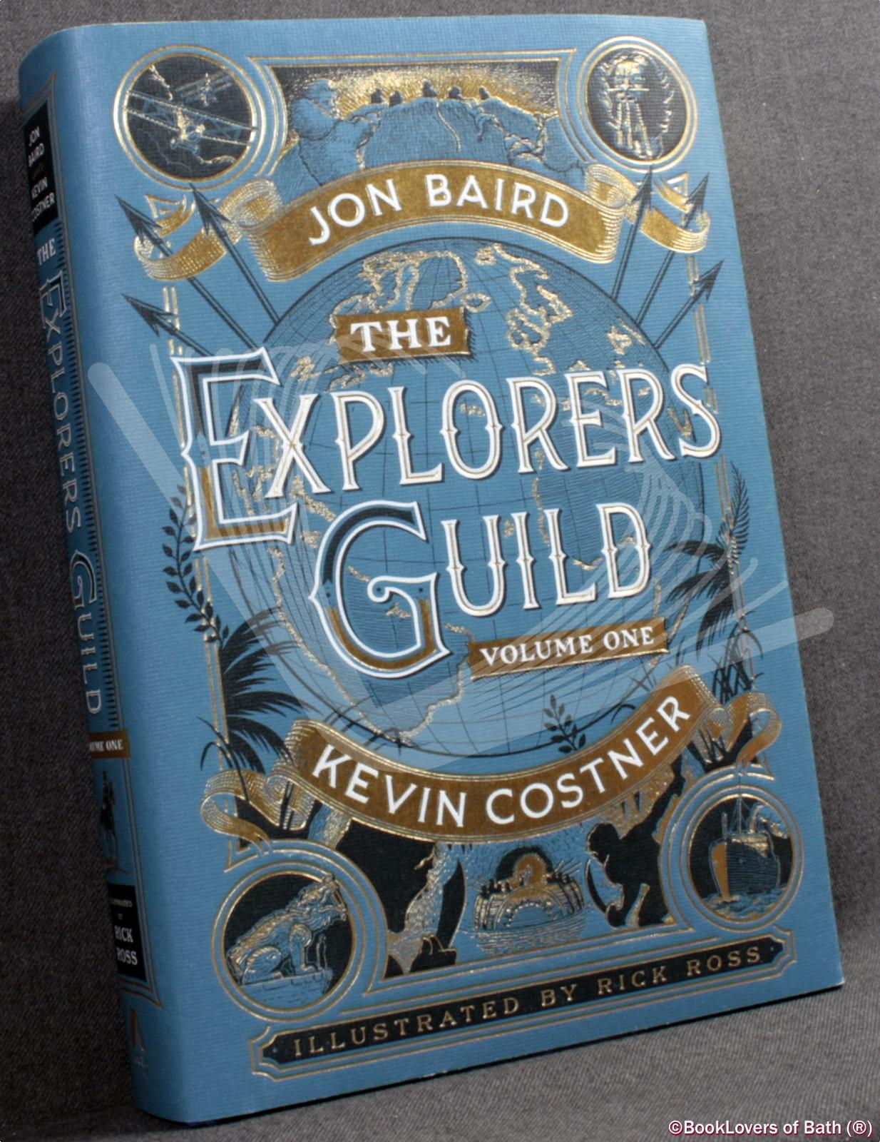 The Explorers Guild Volume One: A Passage to Shambhala - Jon Baird, with Kevin Costner & Stephen Meyer