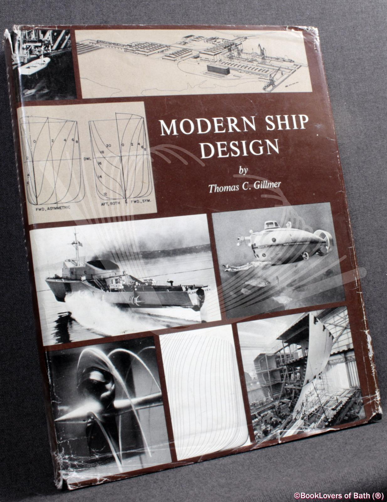 Modern Ship Design - Thomas C. [Charles] Gillmer