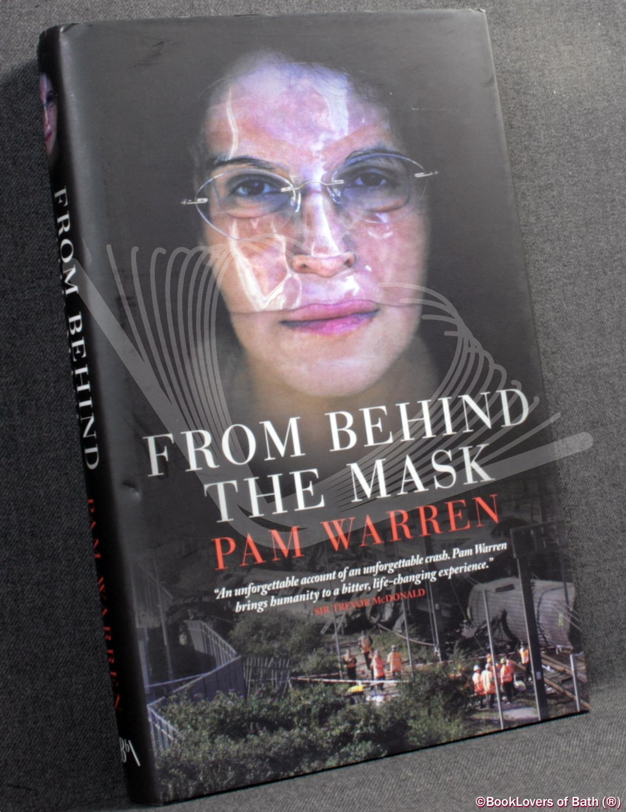 From Behind the Mask - Pam Warren with Gareth Owen