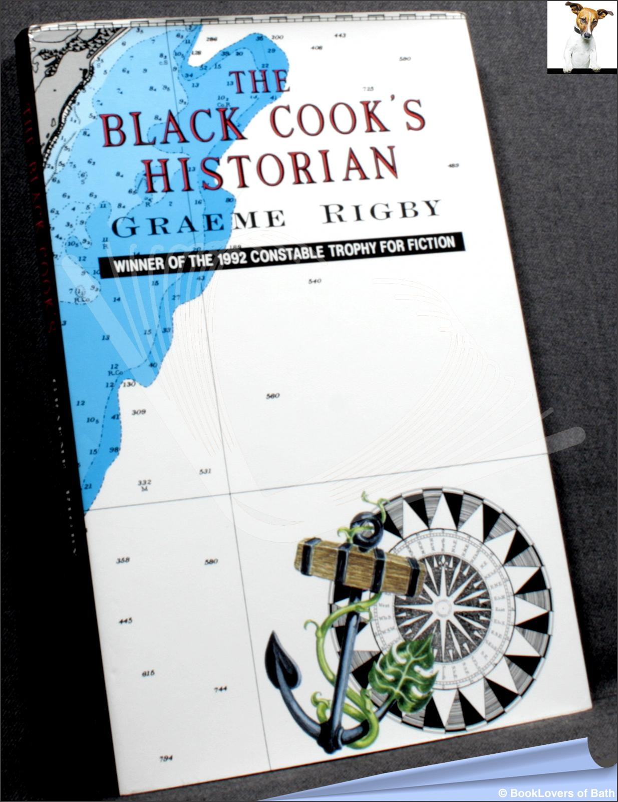 The Black Cook's Historian - Graeme Rigby