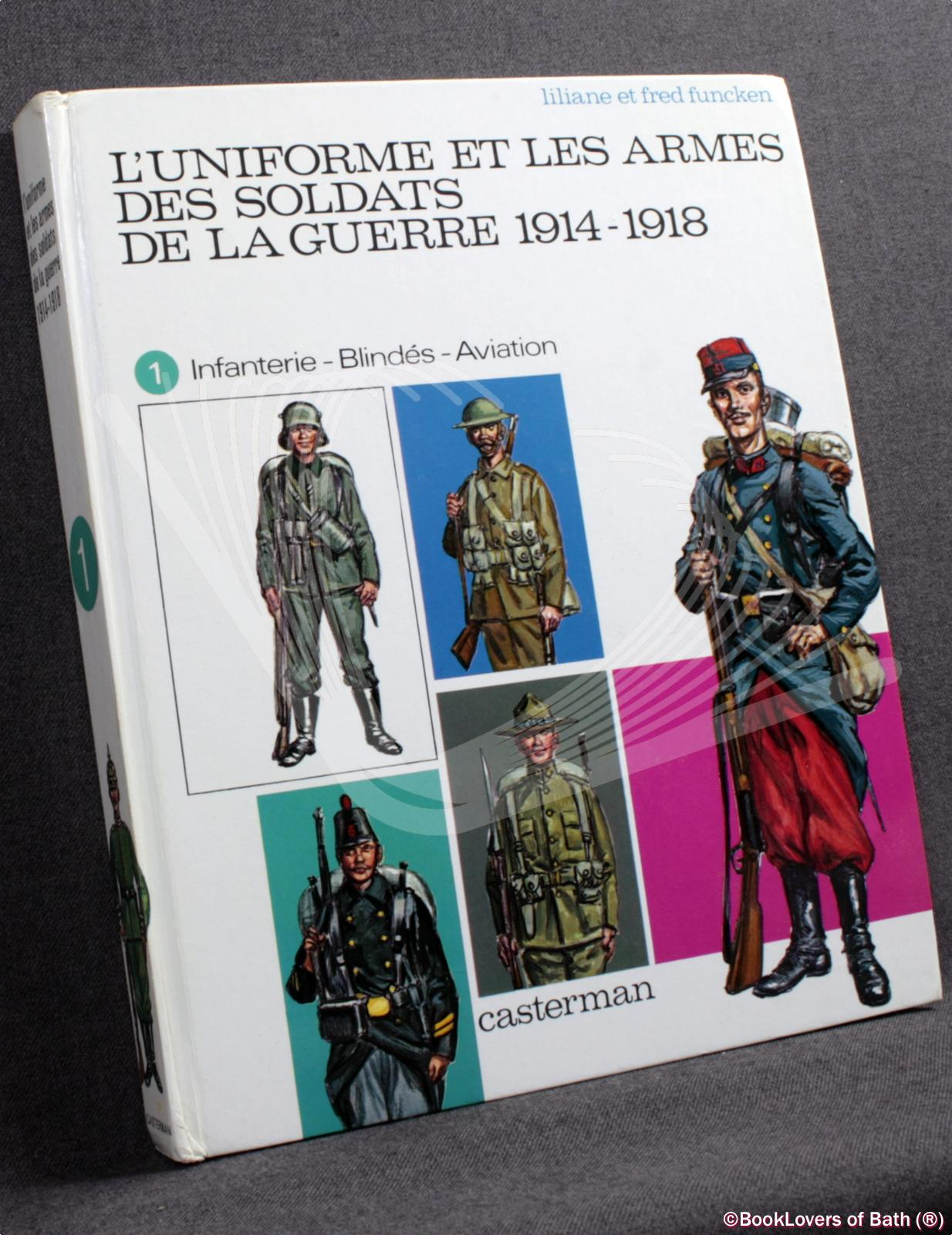 L-039-uniforme-et-Les-Armes-des-Soldats-de-La-Guerre-1914-1918-Funcken-1970-HB