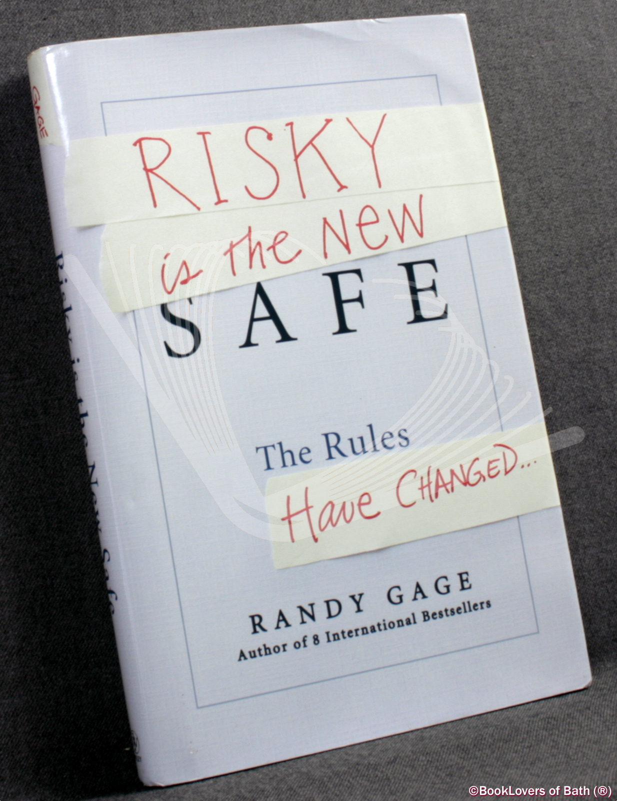 Risky Is the New Safe: The Rules Have Changed… - Randy Gage