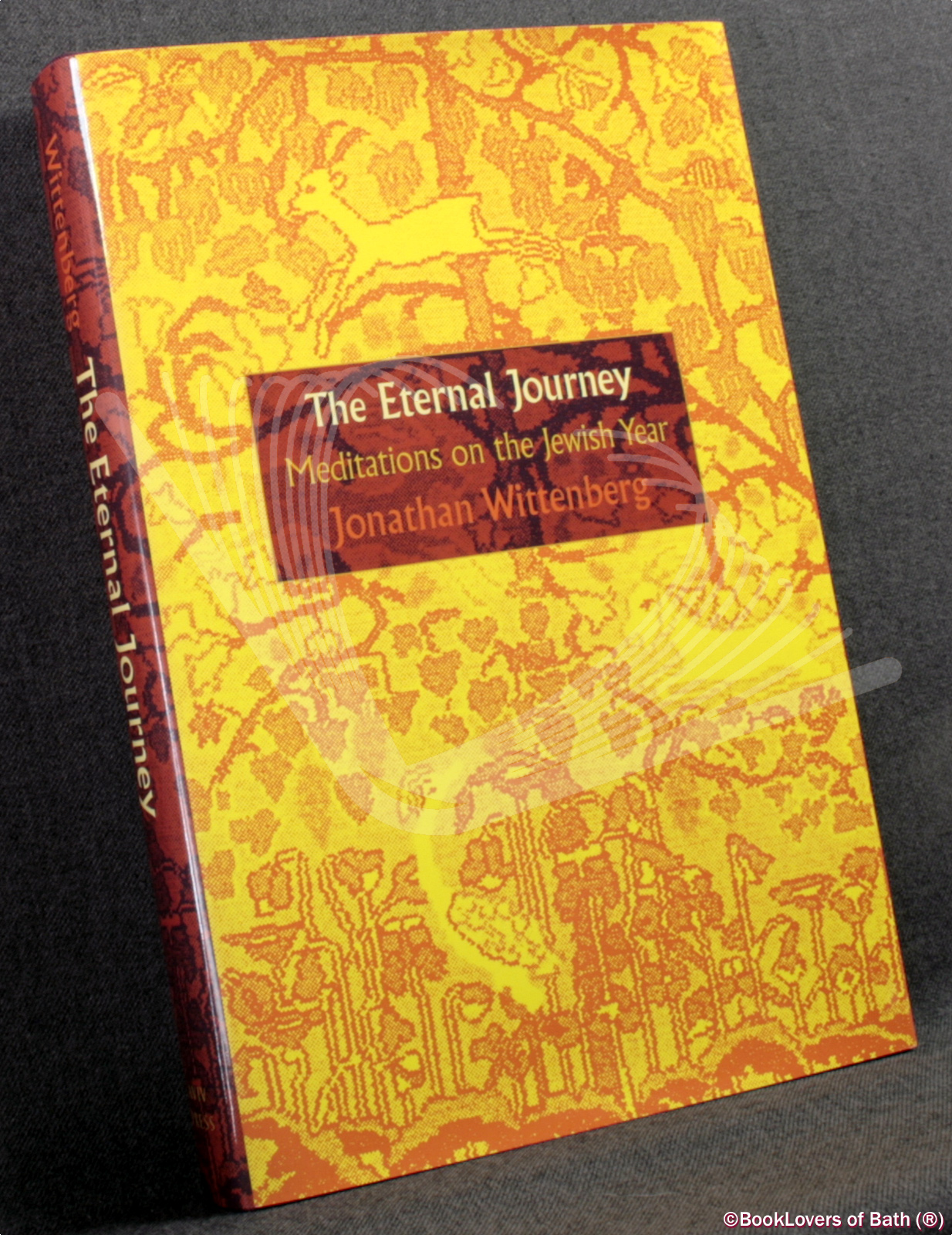 The Eternal Journey: Meditations on the Jewish Year - Jonathan Wittenberg