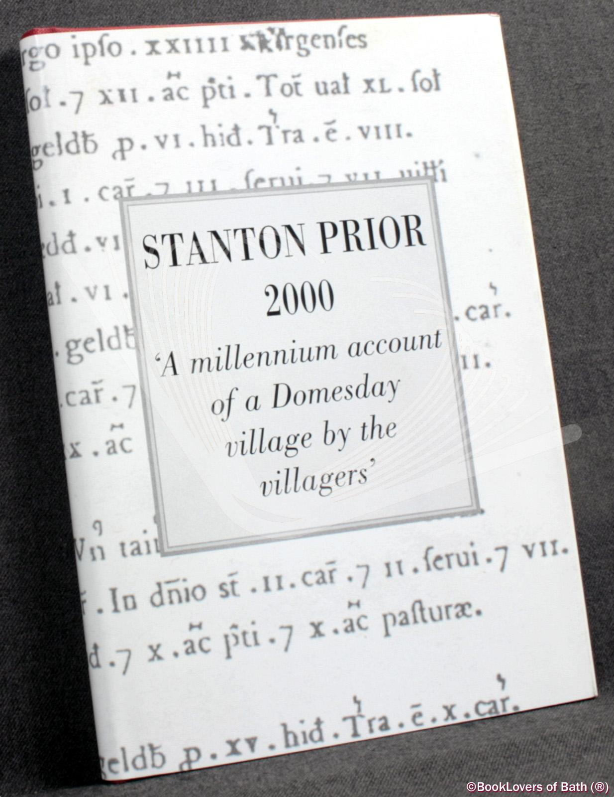 Stanton Prior: A Millenium Account of a Domesday Village, by the Villagers - Pat Horler & Jane Wyatt
