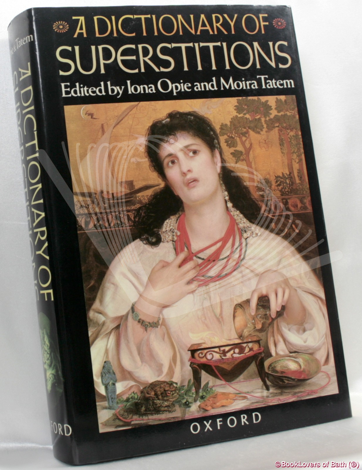 A Dictionary of Superstitions - Edited by Iona Opie & Moira Tatem