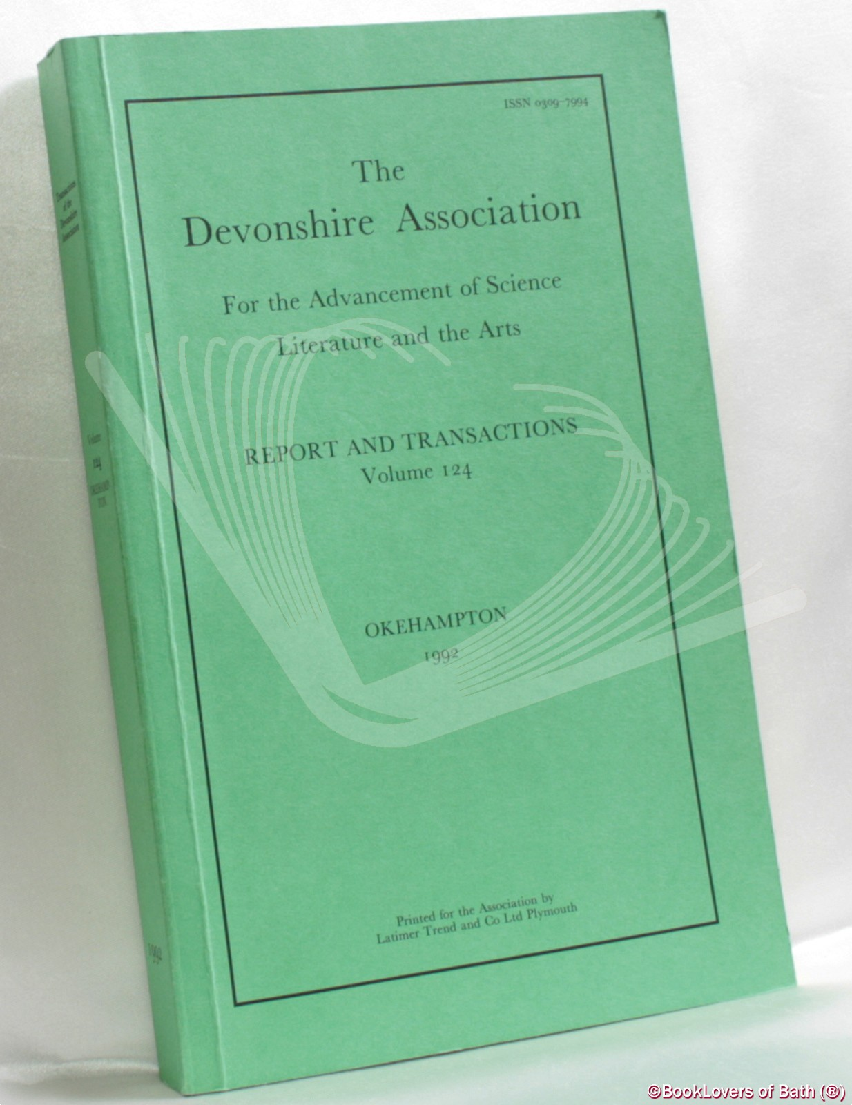 The Devonshire Association for the Advancement of Science, Literature and Art: Reports & Transactions Volume 124 Okehampton 1992 - Anon.