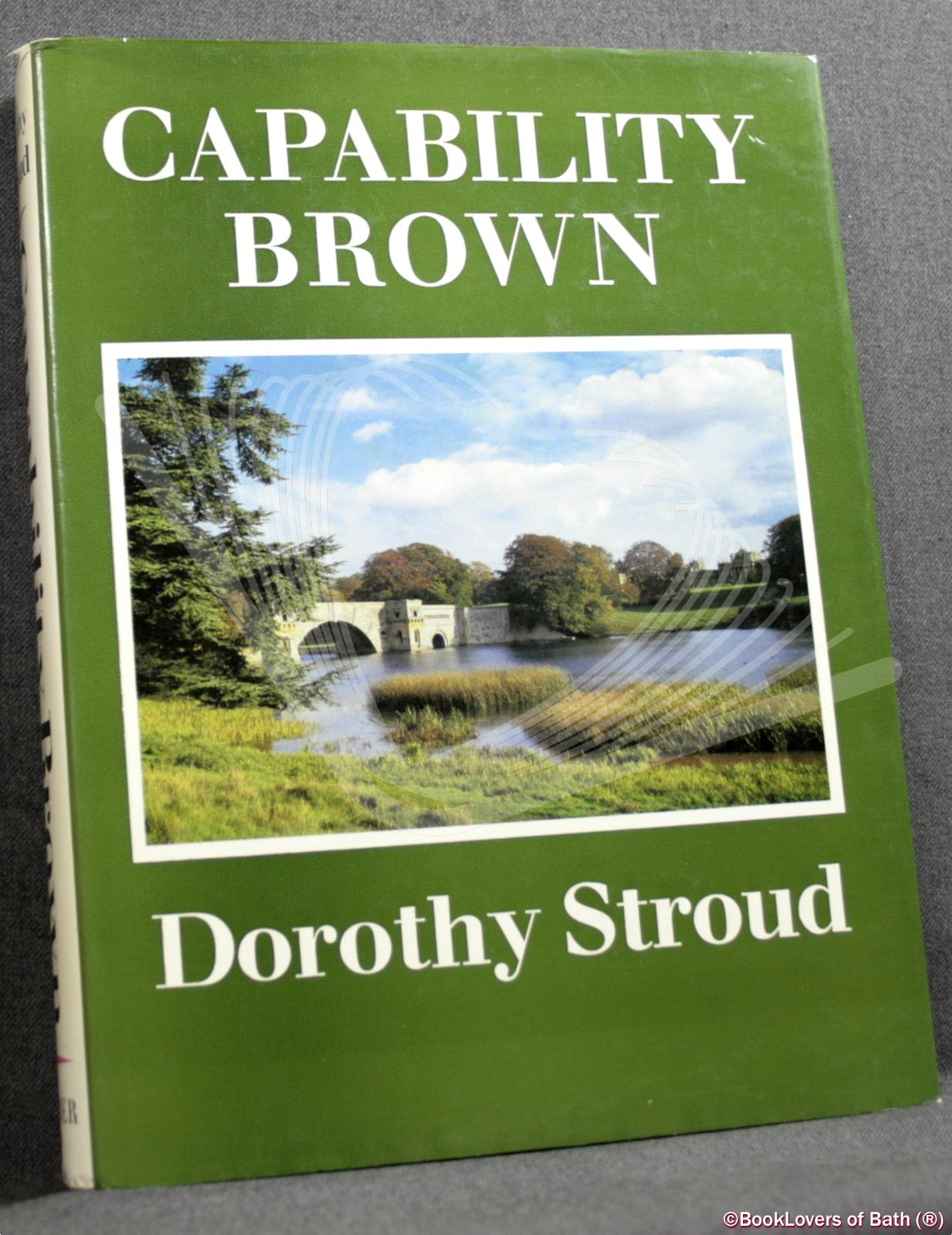 Capability Brown - Dorothy Stroud