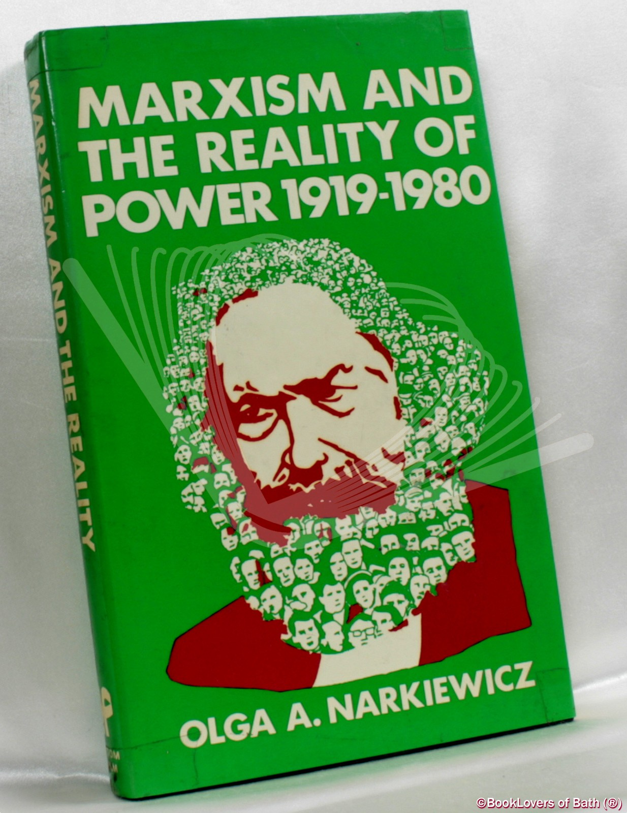 Marxism and the Reality of Power 1919-1980 - Olga A. [Anna] Narkiewicz