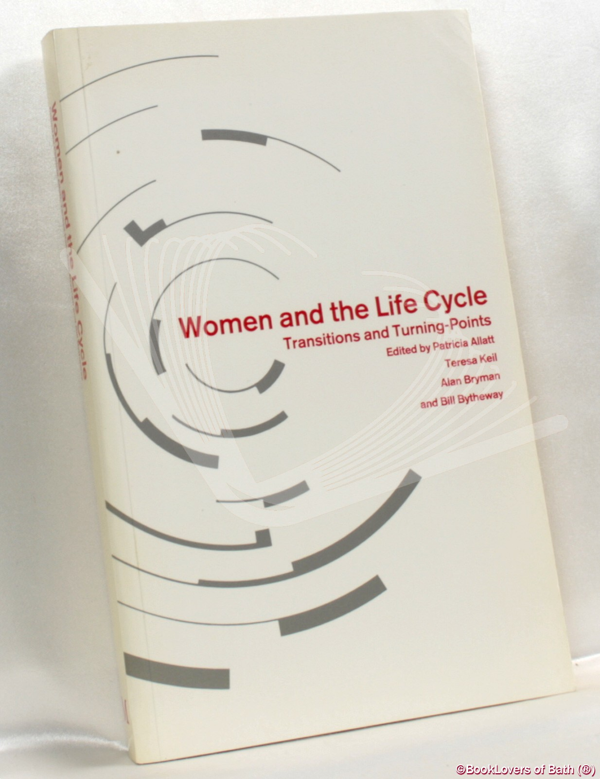 Women and The Life Cycle: Transitions and Turning Points - Edited by Patricia Allatt, Teresa Keil, Alan Bryman & Bill Bytheway